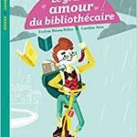 RIBAMBELLE CE2 LE GRAND AMOUR DU BIBLIOTHECAIRE